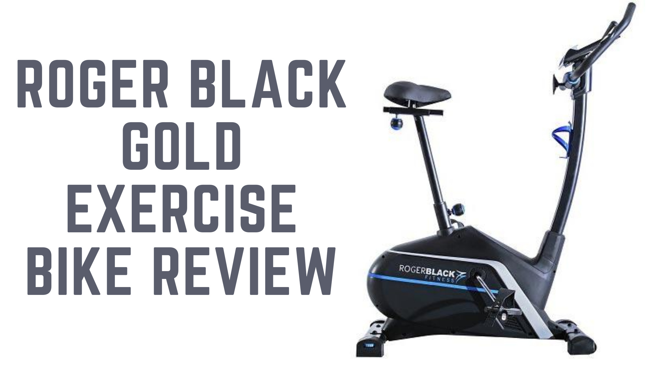 Roger black gold exercise bike reviews