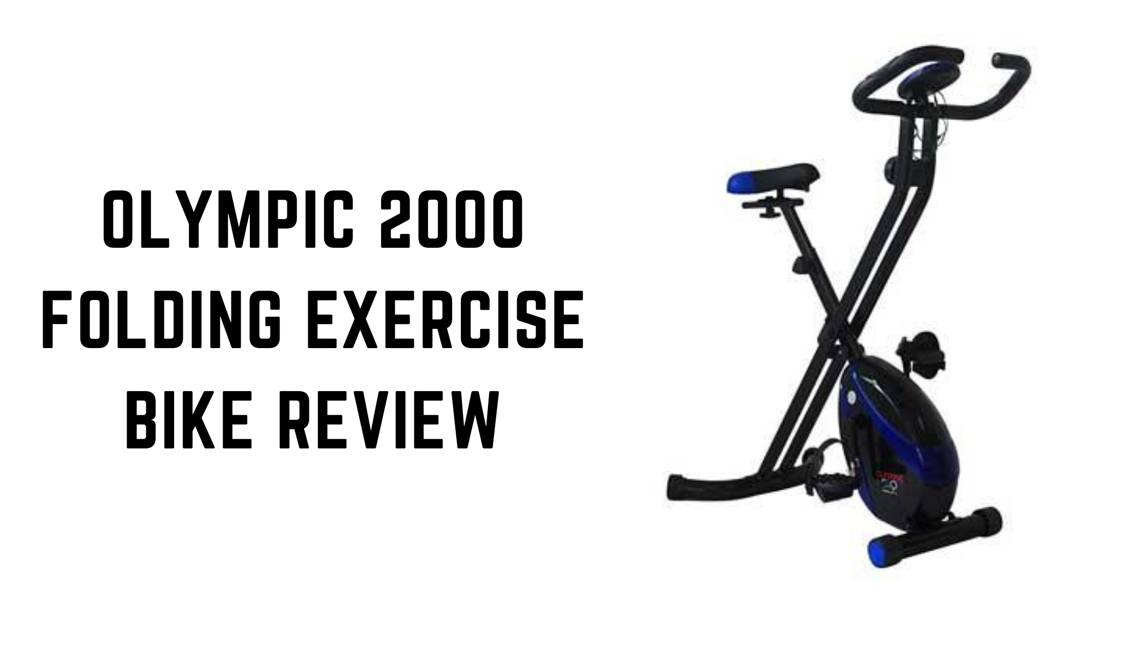 Olympic 2000 Folding Exercise Bike Review