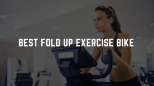best fold up exercise bike