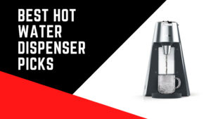 Best Hot Water Dispenser Picks